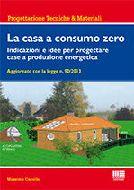 La casa a consumo zero indicazioni e idee per progettare for Progettare la casa