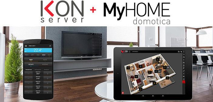Valorizza e rinnova il tuo impianto domotico MyHOME grazie all'integrazione con IKON SERVER