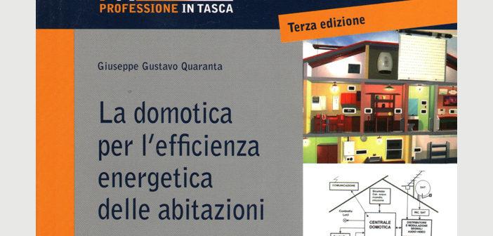 La domotica per l'efficienza energetica delle abitazioni – terza edizione
